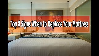 Signs When to Replace Your Mattress