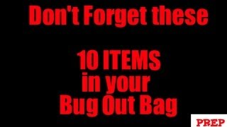10 Items You Might FORGET For Your Bug Out Bag