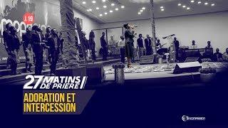 Adoration Et Intercession. 27 Matins De Prière [Jour 19]