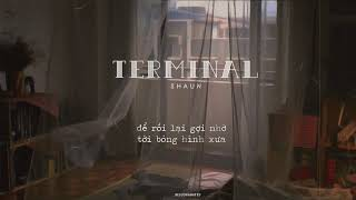 « Vietsub » Terminal ♪ Shaun