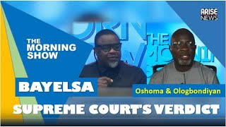 Liborous Oshoma and Kola Ologbondiyan debate the Supreme Court's verdict on Bayelsa Guber