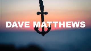 Dave Matthews Band - You Might Die Trying