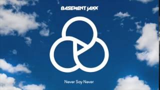 "Basement Jaxx - ""Never Say Never"" feat. ETML - Capital Xtra Radio Rip"