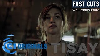 Tisay 2016 (with ENGLISH Subs)   Cinema One Originals Fast Cuts