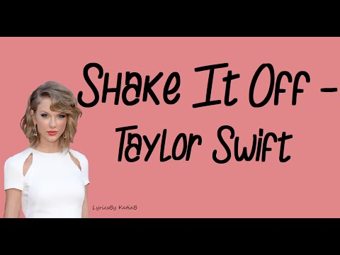 Shake It Off With Lyrics Taylor Swift