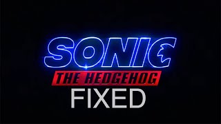 Sonic The Hedgehog (2019)   Fixed Trailer