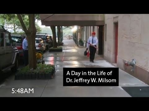 A Day in the Life of Dr. Jeffrey W. Milsom