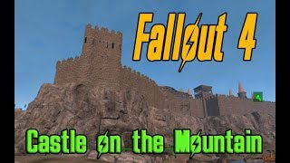 Fallout 4 Castle on the Mountain