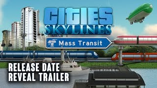 Cities: Skylines - Mass Transit Youtube Video