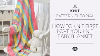 How To Knit First Love You Knit Baby Blanket
