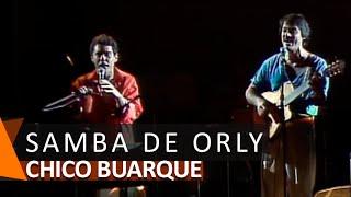 Chico Buarque e Toquinho: Samba de Orly (DVD Meu Caro Amigo)
