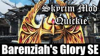 SKYRIM MOD QUICKIE #10 - Barenziah's Glory SE