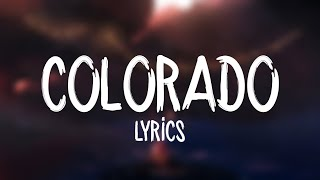Florida Georgia Line   Colorado (Lyrics)