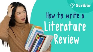 How to Write a Literature Review: 3 Minute Step-by-step Guide | Scribbr 🎓