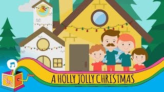 A Holly Jolly Christmas | Children's Christmas Song