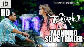 Yaandiro song trailer-Dongaata