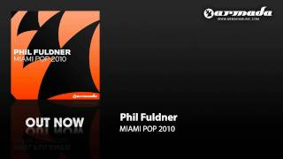 Phil Fuldner - Miami Pop 2010 (Gregor Wagner Remix)