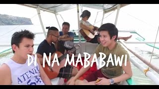 """""""Di Na Mababawi"""" by Kimpoy Feliciano and Sponge Cola #KimpoyJammingWithSpongeCola"""