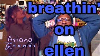 Ariana Grande   Breathin' (Live On The Ellen Show)