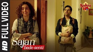 Full Song: SAJAN BADE SENTI | Badhaai Ho | Ayushmann K