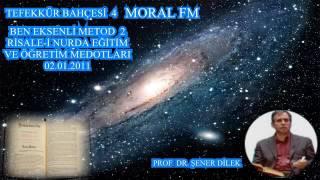 04 BEN EKSENLİ METOD -2  (01.02.2011)