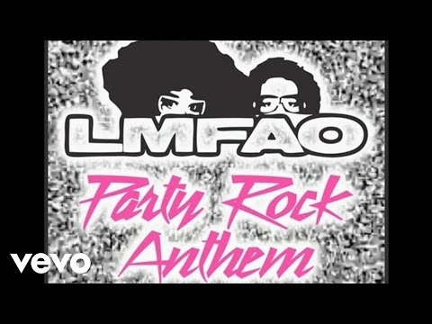 LMFAO ft. Lauren Bennett, GoonRock - Party Rock Anthem (Official Audio)