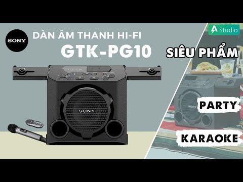 Dàn âm thanh Hifi Sony GTK-PG10| Loa Party ngoài trời chính hiệu