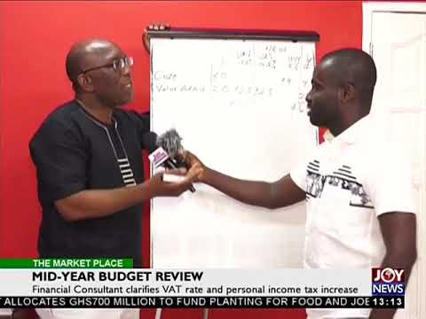 Mid-Year Budget Review - The Market Place on JoyNews (20-7-18)