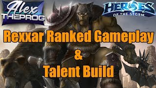 AlexTheProG - Rexxar Ranked Gameplay(with commentaries) - Heroes of the Storm