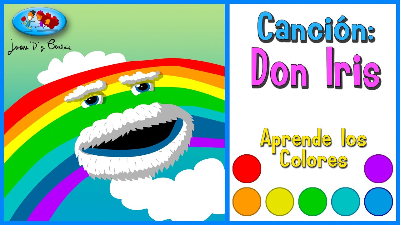 Canciones Infantiles - COLORES - Don Iris ♪♪