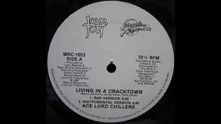 Ace Lord Chillers - Living In A Cracktown (Instrumental)