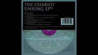 The Chariot - Unsung [Full EP]