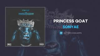 Sonyae   Princess Goat (AUDIO)