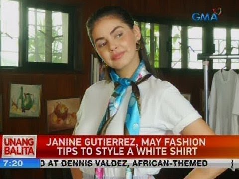 UB: Janine Gutierrez, may fashion tips to style a white shirt