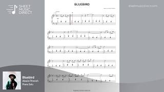 Alexis Ffrench - Bluebird (Official Piano Sheet Music)