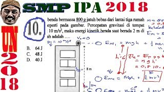 Pembahasan Soal UNBK IPA , Un Smp 2018 No 10, Kekekalan Energi Mekanik