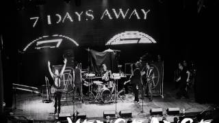 7 Days Away - Vengeance(2017) Audio