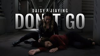 Don't Go || Daisy & Jiaying