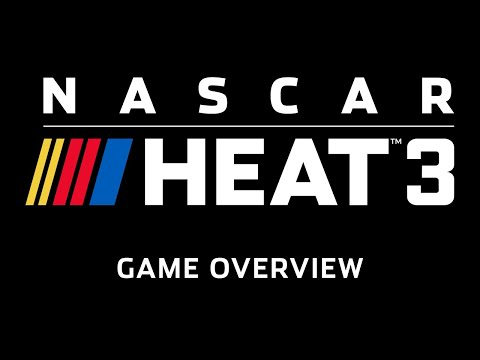 NASCAR Heat 3 - Game Overview thumbnail