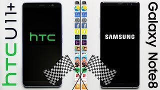 HTC U11+ vs. Samsung Galaxy Note 8 Speed Test