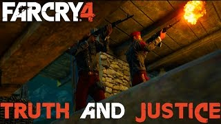 FAR CRY 4 - TRUTH AND JUSTICE