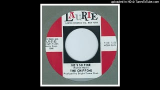 Chiffons, The - He's So Fine - 1963
