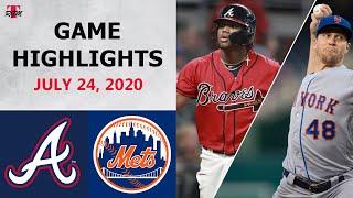 Atlanta Braves Vs. New York Mets Highlights    July 24, 2020 (Opening Day)