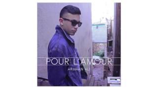 Armaan Ali - Pour L'Amour