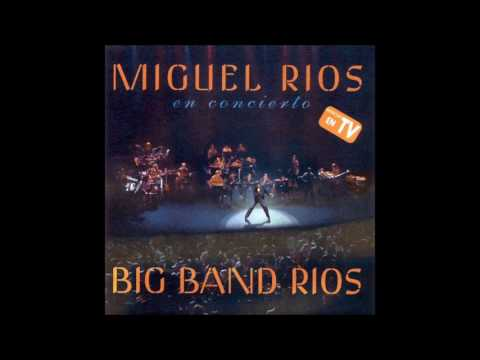 Año 2000 - Miguel Ríos - Big Band Ríos