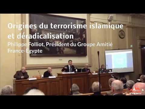 """Colloque """"Origines du terrorisme islamique et dé-radicalisation"""", introduction Philippe Folliot"""