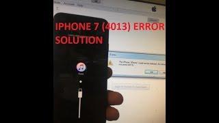 IPHONE 7 4013 ERROR