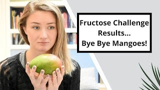 So You Malabsorb Fructose... What Can't You Eat