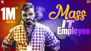 Mass IT Employee || Pakkinti Kurradu || Tamada Media