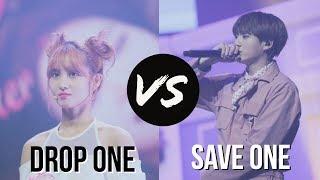 DROP ONE SAVE ONE  KPOP SONGS !!!